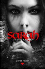 Couverture Sarah : Les larmes du corbeau
