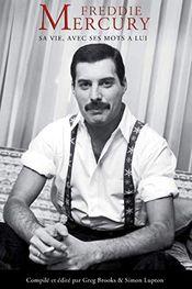 Couverture Freddie Mercury : Sa vie, avec ses mots à lui