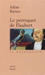 Couverture Le Perroquet de Flaubert