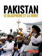 Affiche Pakistan : Le blasphème et la mort