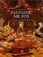 Couverture Fantastic Mr. Fox: The Making of the Motion Picture