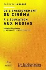 Couverture De l'enseignement du cinéma à l'éducation aux médias