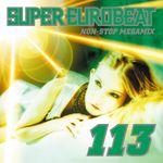 Pochette Super Eurobeat, Volume 113: Non-Stop Megamix