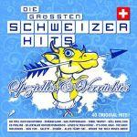 Pochette Die grössten Schweizer Hits: Spezielles & Verrücktes