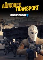 Jaquette PayDay 2: Armored Transport