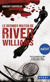 Couverture Le dernier match de River Williams