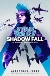 Couverture Shadow Fall - Star Wars: Alphabet squadron, tome 2