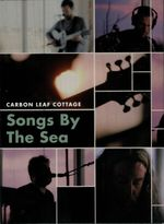 Pochette Carbon Leaf Cottage: Songs by the Sea (Live)