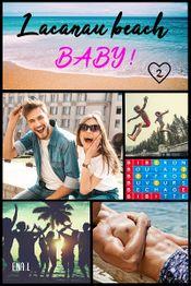Couverture Lacanau Beach Baby !, tome 2 : L'Été de leurs 26 Ans