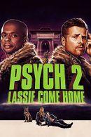 Affiche Psych 2 : Lassie Come Home