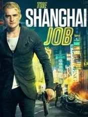 Affiche The Shanghai Job