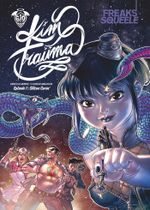 Couverture Silicon Carne - Freaks' Squeele : Kim Traüma, tome 1