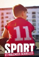 Affiche Violences sexuelles dans le sport, l'enquête
