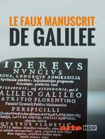 Affiche Le faux manuscrit de Galilée: Enquête sur une incroyable imposture