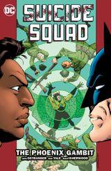 Couverture Suicide Squad Volume 6: The Phoenix Gambit