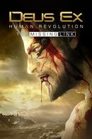 Jaquette Deus Ex : Human Revolution - Le Chaînon manquant