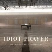 Pochette Idiot Prayer: Nick Cave Alone at Alexandra Palace (Live)