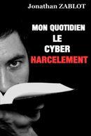 Couverture Mon quotidien le cyberharcèlement