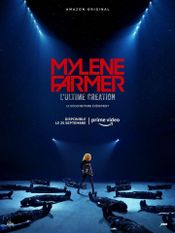 Affiche Mylène Farmer, l'ultime création