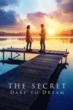 Affiche Le Secret : Oser le rêve