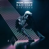 Pochette Bad Liar (stripped) (Single)