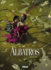 Couverture Shangaïé - Albatros, tome 1