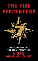 Couverture The Five Percenters: Islam, Hip-hop and the Gods of New York