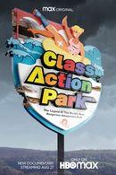 Affiche Class Action Park