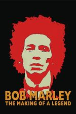 Affiche Bob Marley the making of a legend