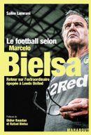 Couverture Le football selon Marcelo Bielsa
