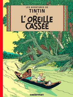 Couverture L'Oreille cassée - Les Aventures de Tintin, tome 6