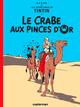 Couverture Le Crabe aux pinces d'or - Les Aventures de Tintin, tome 9