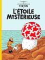 Couverture L'Étoile mystérieuse - Les Aventures de Tintin, tome 10