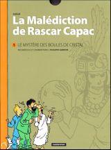 Couverture Le Mystère des boules de cristal - La Malédiction de Rascar Capac, tome 1