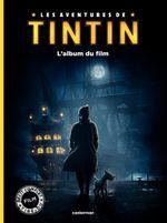 Couverture Les Aventures de Tintin : L'Album du film