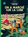 Couverture On a marché sur la Lune - Les Aventures de Tintin, tome 17