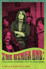 Affiche The Other One : The Long Strange Trip of Bob Weir