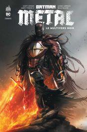 Couverture Batman Metal : Le Multivers Noir