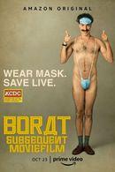 Affiche Borat, le film d'après : L'Incroyable Subterfuge au régime américain pour mettre en lumière la nation du Kazakhstan, jadis si gl