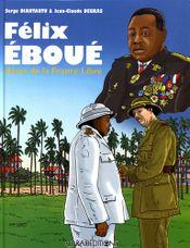 Couverture Félix Eboué, Héros de la France Libre