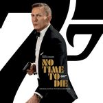 Pochette No Time To Die: Original Motion Picture Soundtrack (OST)