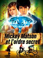 Affiche Mickey Matson et l'ordre secret