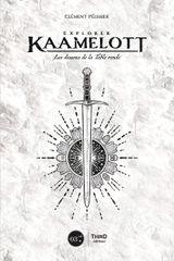Couverture Explorer Kaamelott : Les Dessous de la Table Ronde