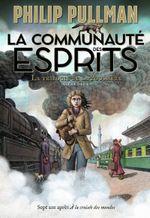 Couverture La Communauté des esprits - La Trilogie de la Poussière, tome 2
