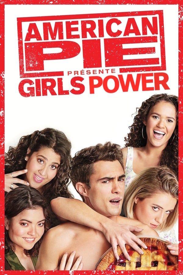 "La SAGA de films ""AMERICAN PIE"" American_Pie_presente_Girls_Power"