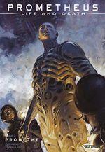 Couverture Prometheus - Prometheus : Life and Death, tome 2