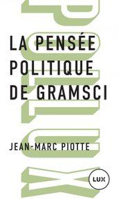 Couverture La pensée politique de Gramsci