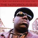 Pochette An Introduction To The Notorious B.I.G.