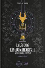 Couverture La Légende Kingdom Hearts III - Partie 2. Magnum Opus