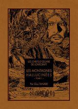 Couverture Les Chefs-d'œuvre de Lovecraft : Les Montagnes hallucinées